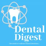 Dental Digest Podcast